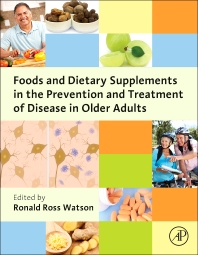 Cover image for Foods and Dietary Supplements in the Prevention and Treatment of Disease in Older Adults