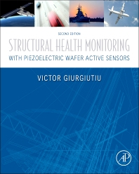 Cover image for Structural Health Monitoring with Piezoelectric Wafer Active Sensors