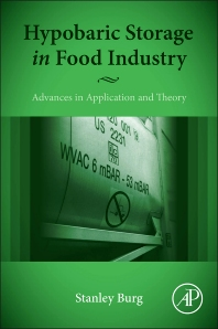 Hypobaric Storage in Food Industry - 1st Edition - ISBN: 9780124199620, 9780124199781