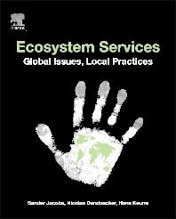 Ecosystem Services, 1st Edition,Sander Jacobs,Nicolas Dendoncker,Hans Keune,ISBN9780124199644