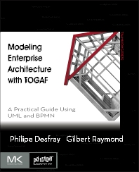 Cover image for Modeling Enterprise Architecture with TOGAF