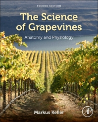 The Science of Grapevines - 2nd Edition - ISBN: 9780124199873, 9780124200081