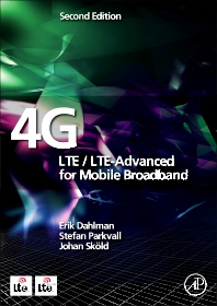 4G: LTE/LTE-Advanced for Mobile Broadband, 2nd Edition,Erik Dahlman,Stefan Parkvall,Johan Skold,ISBN9780124199972