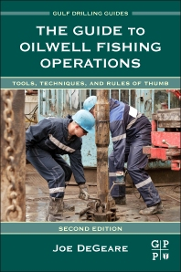 Cover image for The Guide to Oilwell Fishing Operations