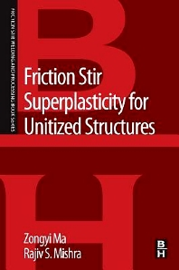 Cover image for Friction Stir Superplasticity for Unitized Structures