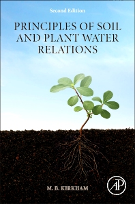 Principles of Soil and Plant Water Relations - 2nd Edition - ISBN: 9780124200227, 9780124200784