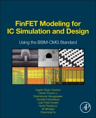 FinFET Modeling for IC Simulation and Design - 1st Edition - ISBN: 9780124200319, 9780124200852