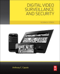 Digital Video Surveillance and Security, 2nd Edition,Anthony Caputo,ISBN9780124200425