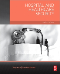 Cover image for Hospital and Healthcare Security