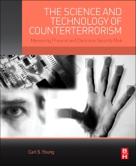 The Science and Technology of Counterterrorism - 1st Edition - ISBN: 9780124200562, 9780124200616