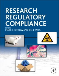 Research Regulatory Compliance - 1st Edition - ISBN: 9780124200586, 9780124200654