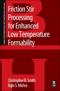 Cover image for Friction Stir Processing for Enhanced Low Temperature Formability