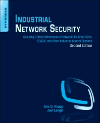 Industrial Network Security - 2nd Edition - ISBN: 9780124201149, 9780124201842