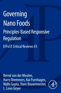 Governing Nano Foods: Principles-Based Responsive Regulation - 1st Edition - ISBN: 9780124201569, 9780124202146