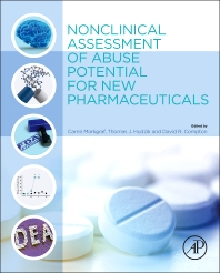 Nonclinical Assessment of Abuse Potential for New Pharmaceuticals - 1st Edition - ISBN: 9780124201729, 9780124202160