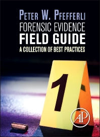 Cover image for Forensic Evidence Field Guide