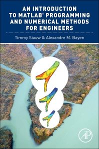 Cover image for An Introduction to MATLAB® Programming and Numerical Methods for Engineers
