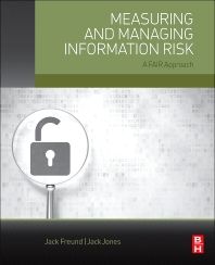 Cover image for Measuring and Managing Information Risk