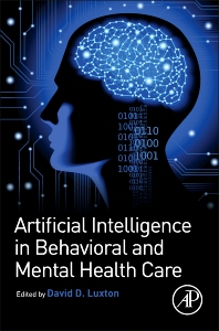 Cover image for Artificial Intelligence in Behavioral and Mental Health Care