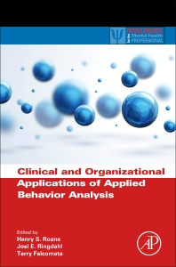 Cover image for Clinical and Organizational Applications of Applied Behavior Analysis