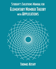 Elementary Number Theory with Applications, Student Solutions Manual, 1st Edition,Thomas Koshy,ISBN9780124211735