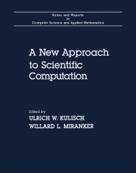 A New Approach to Scientific Computation - 1st Edition - ISBN: 9780124286603, 9781483272047