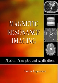 Magnetic Resonance Imaging - 1st Edition - ISBN: 9780124291508, 9780080535708