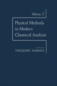 Physical Methods in Modern Chemical Analysis V2 - 1st Edition - ISBN: 9780124308022, 9780323150965
