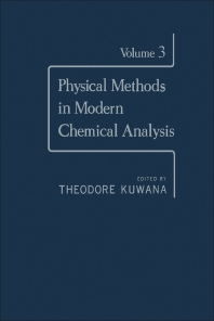 Physical Methods in Modern Chemical Analysis V3 - 1st Edition - ISBN: 9780124308039, 9780323154000