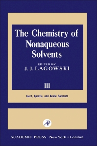 The Chemistry of Nonaqueous Solvents III - 1st Edition - ISBN: 9780124338036, 9780323151030