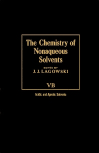 The Chemistry of Nonaqueous Solvents VB - 1st Edition - ISBN: 9780124338418, 9780323153324