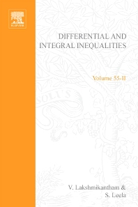 Cover image for Differential and integral inequalities; theory and applications PART B: Functional, partial, abstract, and complex differential equations