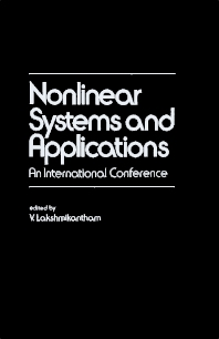 Nonlinear Systems and Applications - 1st Edition - ISBN: 9780124341500, 9781483272245