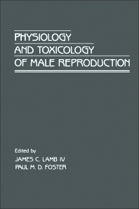 Cover image for Physiology and Toxicology of Male Reproduction