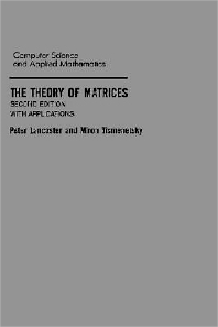 The Theory of Matrices, 2nd Edition,Peter Lancaster,Miron Tismenetsky,ISBN9780124355606