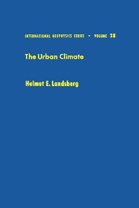 The Urban Climate, 1st Edition,Helmut Landsberg,ISBN9780124359604