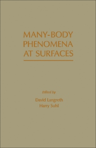 Many – Body Phenomena At Surfaces - 1st Edition - ISBN: 9780124365605, 9780323144964