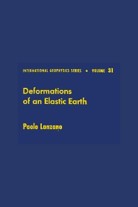 Deformations of an Elastic Earth - 1st Edition - ISBN: 9780124366206, 9780080954622