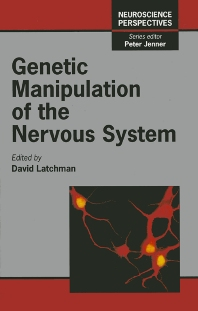 Genetic Manipulation of the Nervous System, 1st Edition,David Latchman,ISBN9780124371651