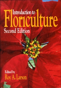 Introduction to Floriculture - 2nd Edition - ISBN: 9780124376519, 9780124077911
