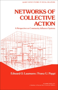 Networks of Collective Action - 1st Edition - ISBN: 9780124378506, 9781483263243