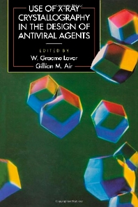 Use of X-Ray Crystallography in the Design of Antiviral Agents - 1st Edition - ISBN: 9780124387454, 9780323152457
