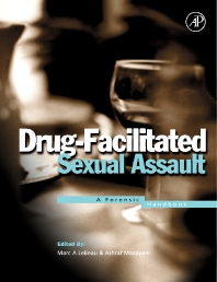 Drug-Facilitated Sexual Assault, 1st Edition,Marc LeBeau,Ashraf Mozayani,ISBN9780124402614