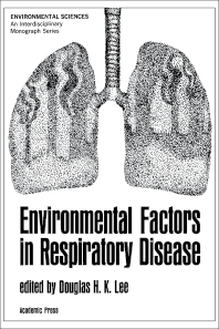 Environmental Factors in Respiratory Disease - 1st Edition - ISBN: 9780124406551, 9781483269672