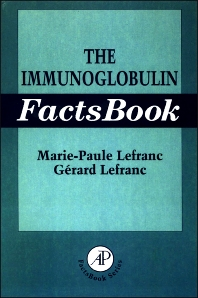 The Immunoglobulin FactsBook - 1st Edition - ISBN: 9780124413511, 9780080574479