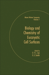 Biology and Chemistry of Eukaryotic Cell Surfaces - 1st Edition - ISBN: 9780124415508, 9780323153195