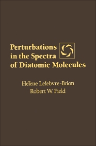 Perturbations in the Spectra of Diatomic molecules - 1st Edition - ISBN: 9780124426900, 9780323150767