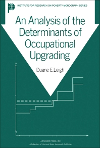An Analysis of the Determinants of Occupational Upgrading - 1st Edition - ISBN: 9780124428508, 9781483267371