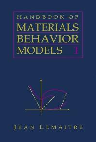 Cover image for Handbook of Materials Behavior Models, Three-Volume Set