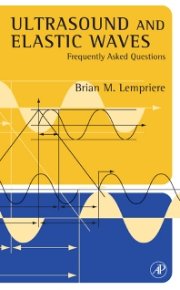 Ultrasound and Elastic Waves - 1st Edition - ISBN: 9780123994950, 9780080519852